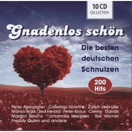CD Gnadenlos schön - Die besten deutschen Schnulzen Hudba