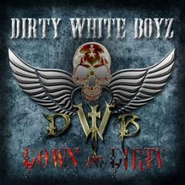 CD Dirty White Boyz : Down And Dirty