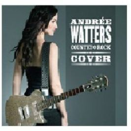 CD Andrée Waters : Country Rock Covers