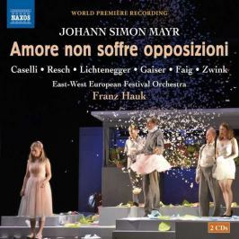CD Mayr - Hauk : Amore Non Soffre Opposizioni
