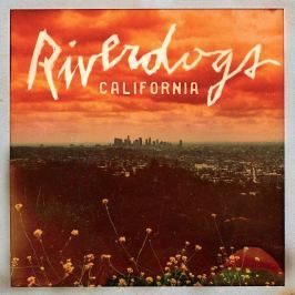CD Riverdogs : California