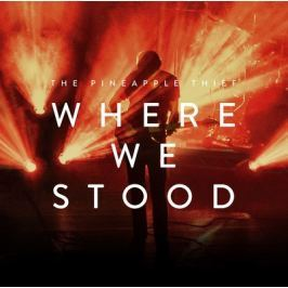 CD Pineapple Thief : Where We Stood