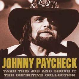 CD Johnnny Paycheck : Take This Job And Shove