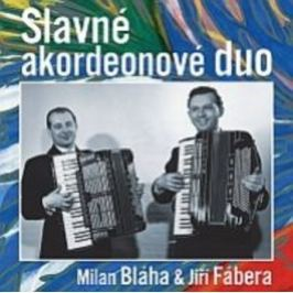 CD Milan Bláha / Jiří Fabera : Slavne Akordeono