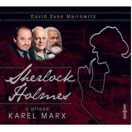 CD Sherlock Holmes a případ Karel Marx (David Zane Mairowitz)