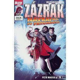 Blesk komiks 23 - Dechberoucí Zázrak, Návrat do přítomnosti - Macek, Petr; Kopl, Petr
