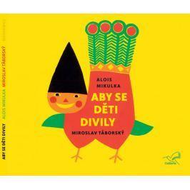 CD Aby se děti divily (Alois Milkulka)