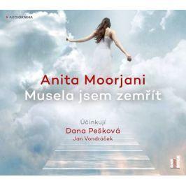 MP3 Musela jsem zemřít (Anita Moorjani)