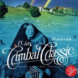 CD Cimbal Classic : Vrávorám (reedice 2007)