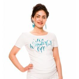Be MaaMaa Těhotenské triko Wonderful Life - bílé, vel. L, L