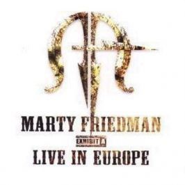 CD Marty Friedman : Exhibit A - Live In Europe