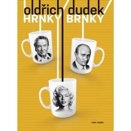 Hrnky Brnky - Dudek, Oldřich; Drtina, Emerich