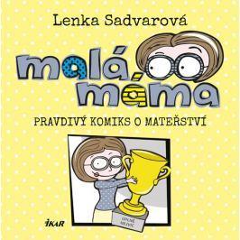 Malá máma - Sadvarová, Lenka