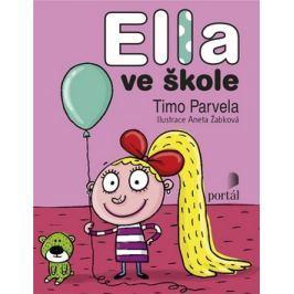 Ella ve škole - Parvela, Timo; Žabková, Aneta