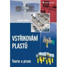Vstřikování plastů - Zeman, Lubomír