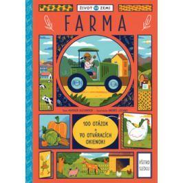 Život na Zemi Farma - Lozano, Andrés; Alexander, Heather
