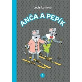Anča a Pepík 3 - Lomová, Lucie