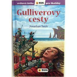 Guliverovy cesty - Světová četba pro školáky - Swift, Jonathan