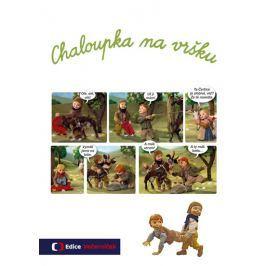 Chaloupka na vršku - Váchová, Šárka