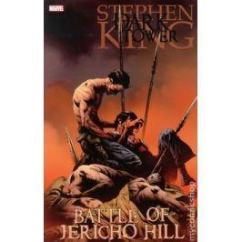 Temná věž Bitva o Jericho Hill - Furthová, Robin; David, Peter
