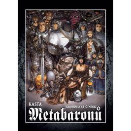 Kasta metabaronů - Jodorowsky, Alejandro