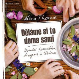 Děláme si to doma sami - Thomas, Alena