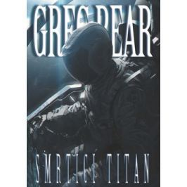 Smrtící Titan - Bear, Greg