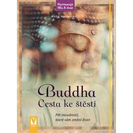 Buddha - Cesta ke štěstí - Mannschatz, Marie