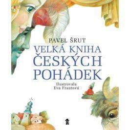 Velká kniha českých pohádek - Šrut, Pavel