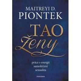 Tao ženy - Piontek Maitreyi, D.
