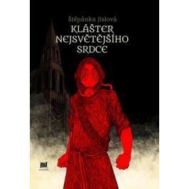Klášter Nejsvětějšího srdce - Jislová, Štěpánka