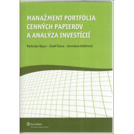 Manažment portfólia cenných papierov a analýza investícií - Bajus, Radoslav; Glova, Jozef; Kadárová, Jaroslava