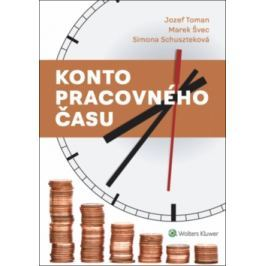 Konto pracovného času - Toman, Jozef; Švec, Marek; Schuszteková, Simona