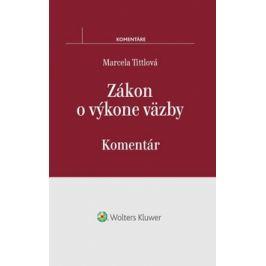 Zákon o výkone väzby - Tittlová, Marcela