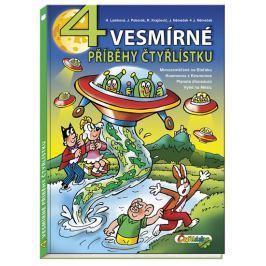 4 vesmírné příběhy Čtyřlístku - Lamková, H.; Poborák, J.; Krajčovič, R.; Němeček, J.